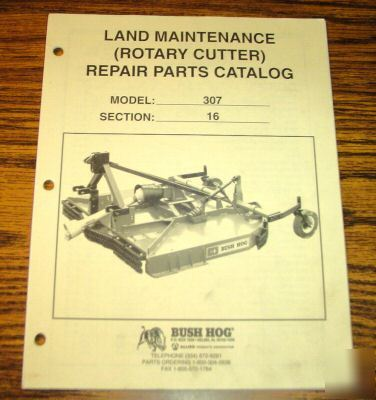 Bush Hog 307 Rotary Cutter Mower Parts Catalog Manual